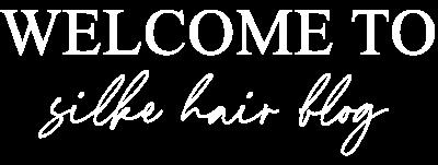 silke hair blog
